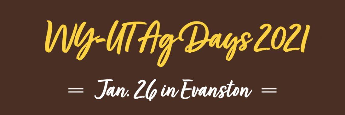 WY-UT Ag Days 2021