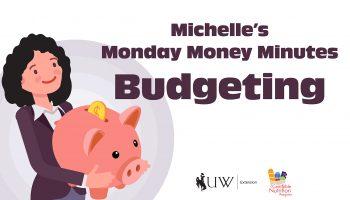 Money Minutes: Budgeting Part 1