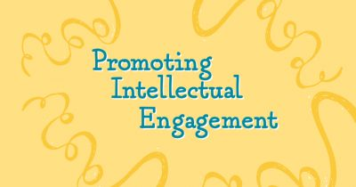 Promoting Intellectual Engagement