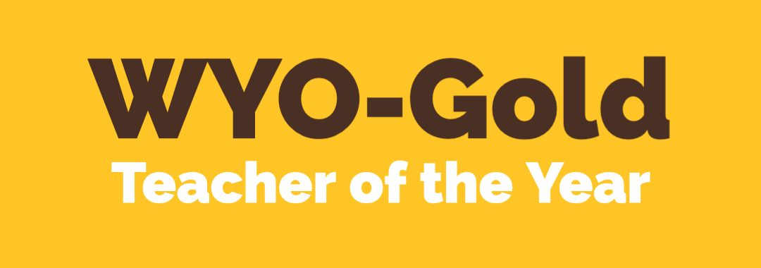 Wyo-Gold Teacher of the Year