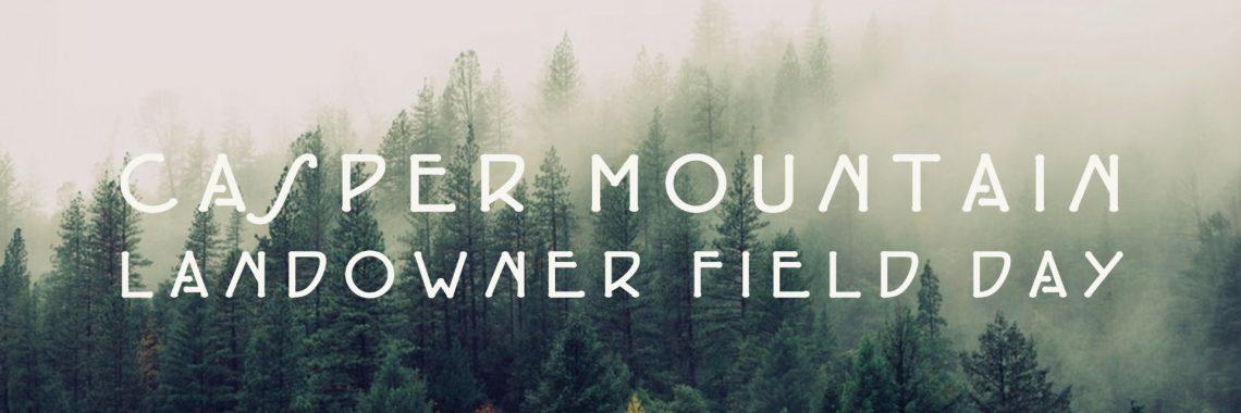 Casper Mountain Landowner Field Day